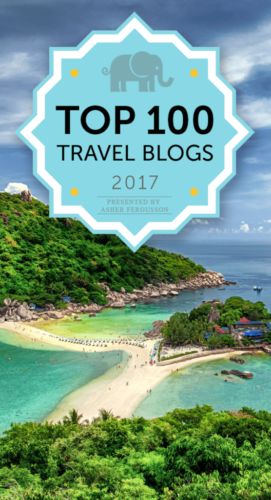 Top 100 Travel Blogs for Serious Wanderlust in 2017
